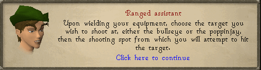 Ranged assistant: Upon wielding your equipment, choose the target...