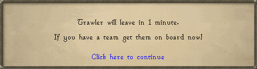 Trawler will leave in 1 minute.