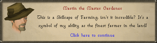 Marting the Master Gardener: This is a skillcape of farming, isn't it incredible?