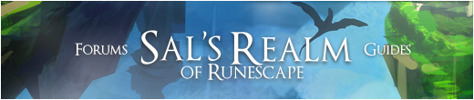 Sal's Realm of RuneScape - Forums - Guides