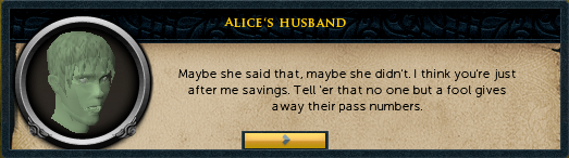 Alice's Husband: Maybe she said that, maybe she didn't