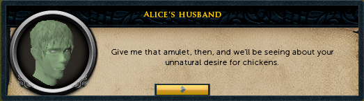 Alice's Husband: Give me that amulet then...