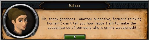 Balnea: Oh, thank goodness - another proactive, forward-thinking human!