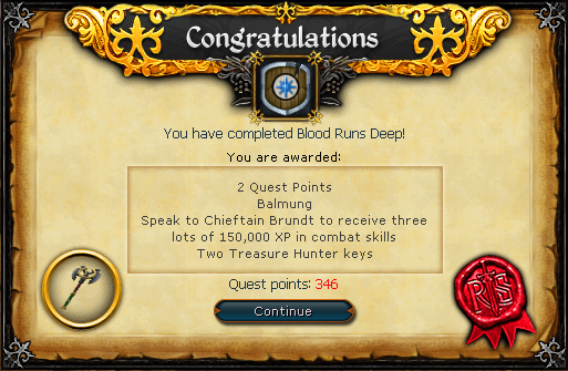 Congratulations! You have completed the Blood Runs Deep Quest!