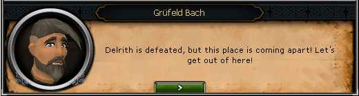 Demon Slayer - Grüfeld Bach: Delrith is defeated, but this place is coming apart! Let's get out of here!