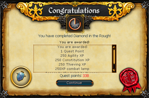 Diamond in the Rough - Congratulations! You have completed Diamond in the Rough!