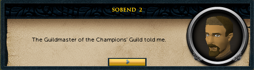 <Character Name>: The Guildmaster of the champions' Guild told me.