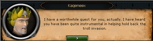 Kaqemeex: I have a worthwhile quest for you, actually.