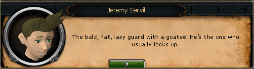 Fight Arena - Jeremy Servil: The bald, fat, lazy guard with a goatee.