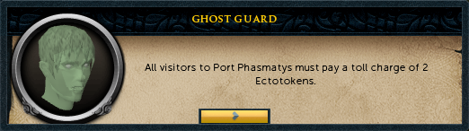 Ghost Guard: All visitors to Port Phasmatys must pay a toll charge of 2 Ectotokens.
