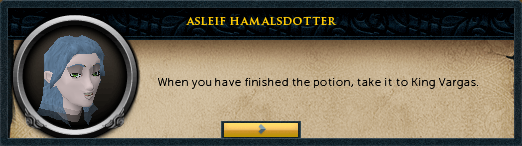 Aslief Hamalsdotter: When you have finished the potion...