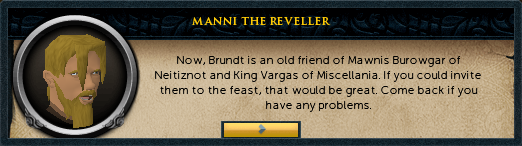 Manni the Reveller: Now, Brundt is an old friend of Mawnis...