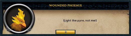 Wounded Phoenix: Light the pyre, not me!