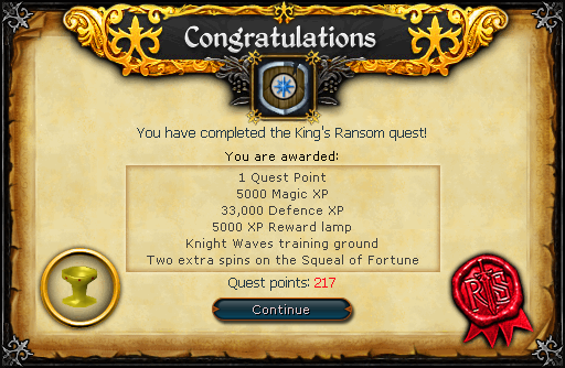 Congratulations! You have completed the King's Ransom quest!