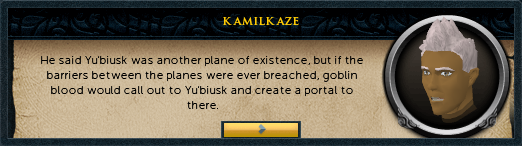 He said yu'biusk was another plane of existence