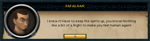 Safalaan: I knew it! Have to keep the spirits up, you know!