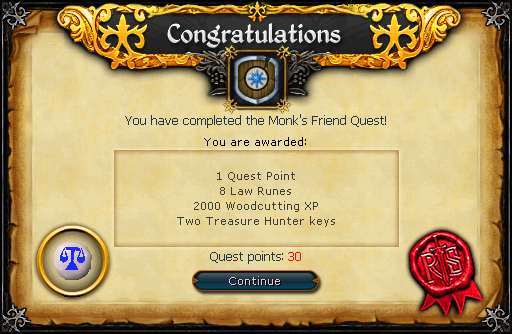 Congratulations! You have completed the Monk's Friend Quest!