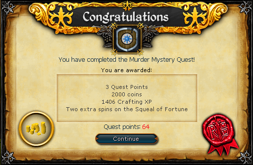 Congratulations! You have completed the Murder Mystery Quest!