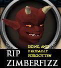 RIP ZIMBERFIZZ