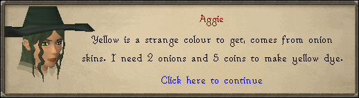 Aggie: Yellow is a strange colour to get, comes from onion skins.