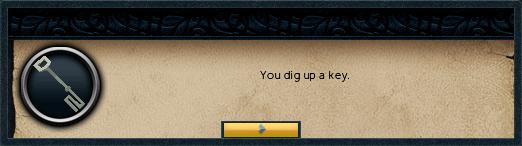 You dig up a key