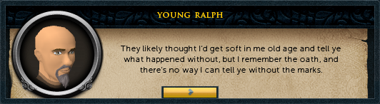 Young Ralph: They likely thought I'd get soft in me old age...