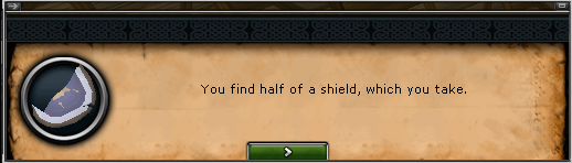 You find half of a shield