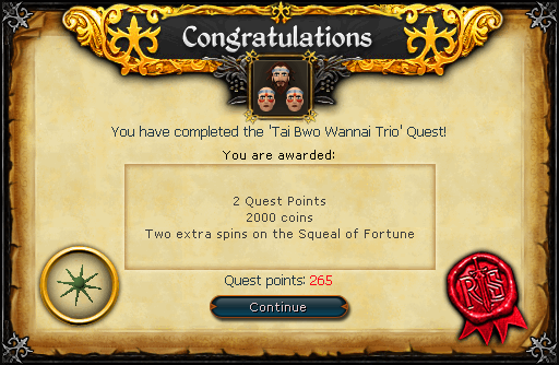 Congratulations! You have completed the Tai Bwo Wannai Trio Quest!