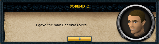 <You>: I gave the man Daconia rocks.