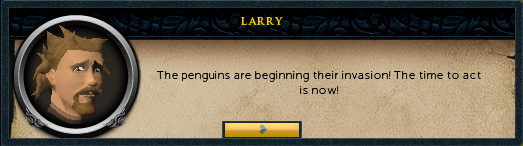 Larry: The penguins are beginning their invasion!