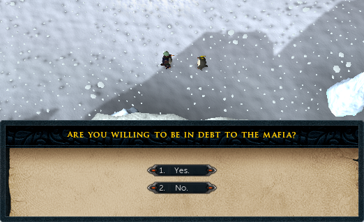 Are you willing to be in debt to the mafia?