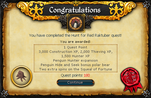 Congratulations! You have completed the Hunt For Red Raktuber Quest!