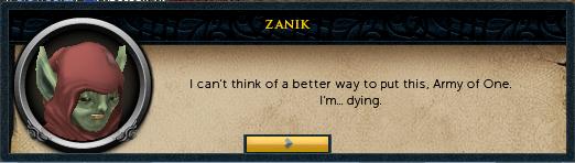 Zanik: I'm...dying.