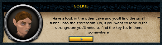 Golrie: Have a look in the other cave...