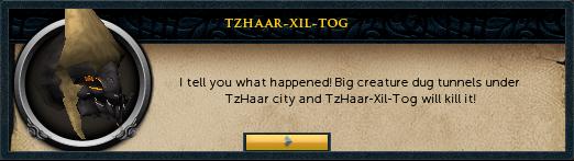 TzHaar-Xil-Tog: I tell you what happened!