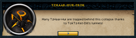 TzHaar-Hur-Frok: Many TzHaar-Hur are trapped behind this collapse thanks to TokTz-Ket-Dill's tunnels!
