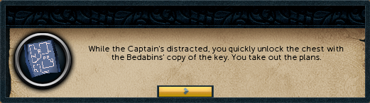 While the capain's distracted, you quickly unlock the chest