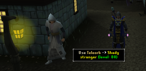 Use teleorb on shady stranger