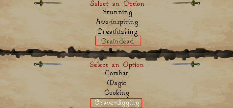 Select 'braindead' and 'gravedigging'