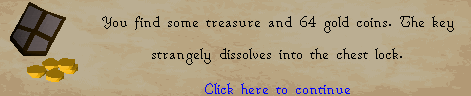 You find some treasure...