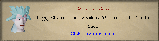 Queen of Snow: Happy christmas, noble visitor