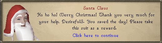 Santa Claus: Ho ho ho! Merry Christmas!