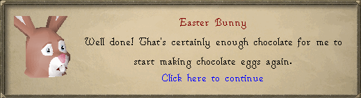 Easter Bunny: Well done!
