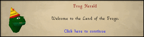 Frog Herald: Welcome to the Land of the Frogs.