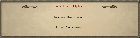 Tormented Demon Hunting - Select 'Across the chasm.'